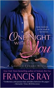 One Night with You by Francis Ray; Pick Up A Copy Today!